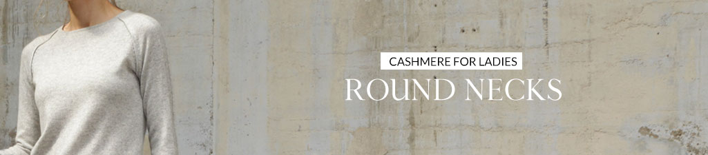 Cashmere for ladiesRound necks
