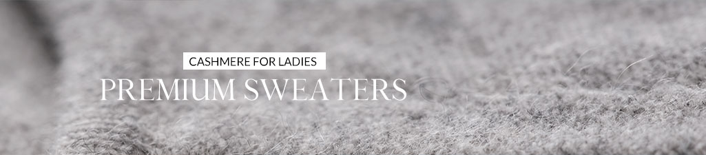 Cashmere for ladiesPremium sweaters